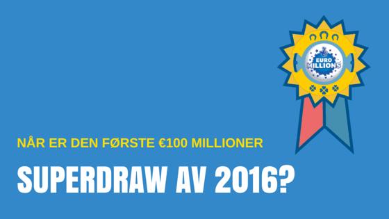 Første Euromillions Supertrekning i 2016 – 20 gratis lodd!